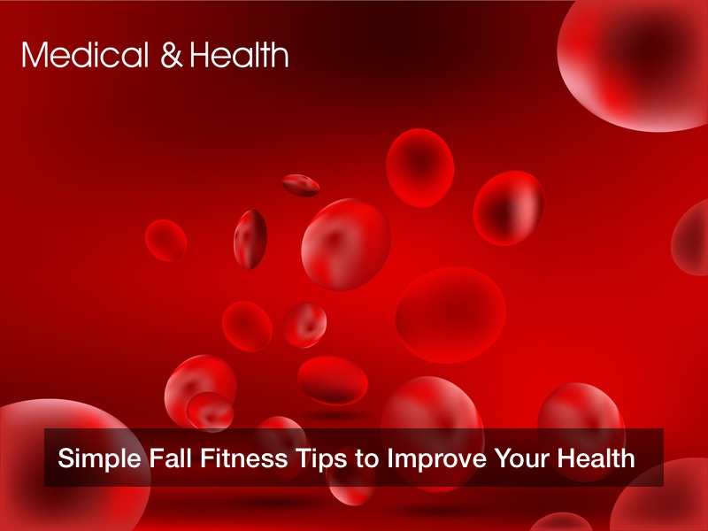 Simple Fall Fitness Tips to Improve Your Health
