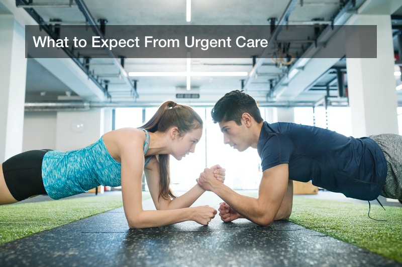 What to Expect From Urgent Care