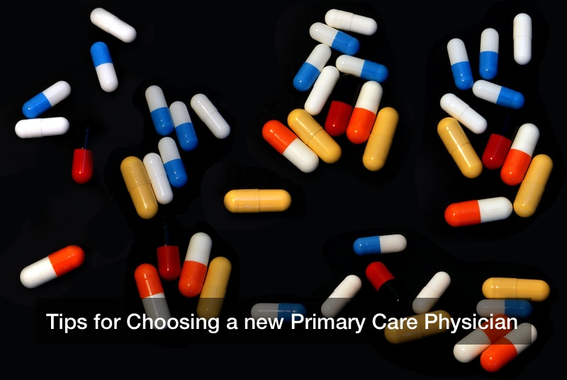 Tips for Choosing a new Primary Care Physician