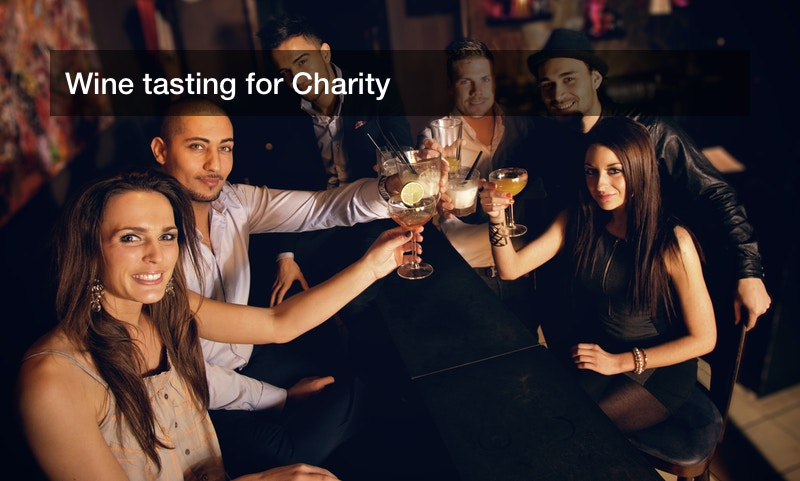Wine tasting for Charity