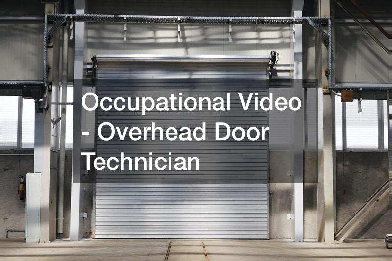 Occupational Video – Overhead Door Technician
